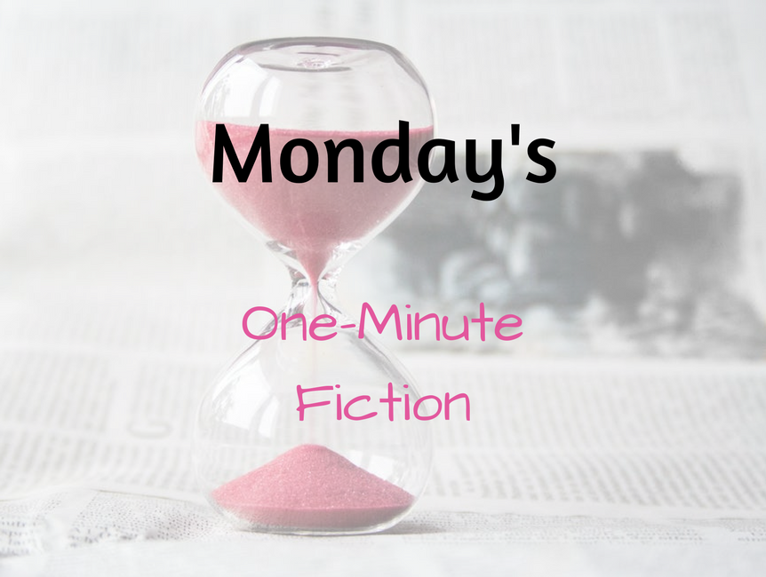 Monday's One-Minute Fiction: Week of October 23